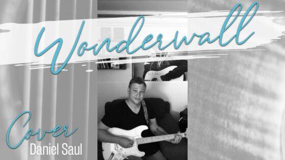 Daniel Saul Wonderwall Oasis